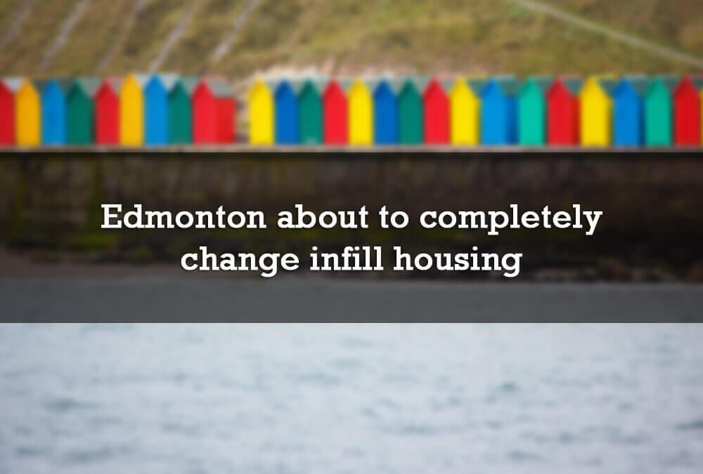 Edmonton about to completely change infill housing