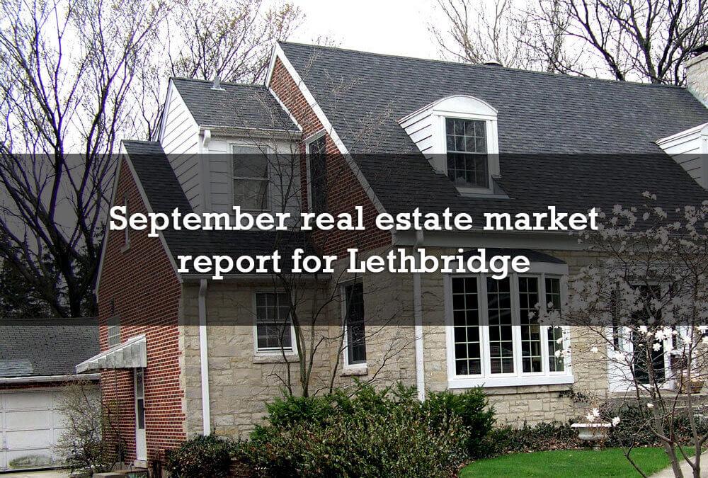 September real estate market report for Lethbridge