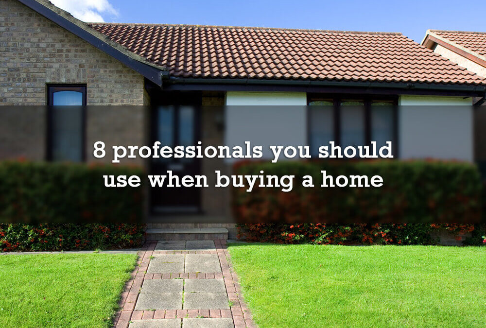 8 professionals you should use when buying a home