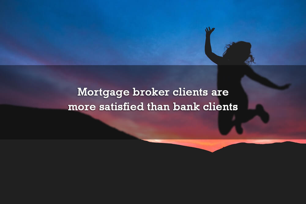 Mortgage broker clients more satisfied than bank clients