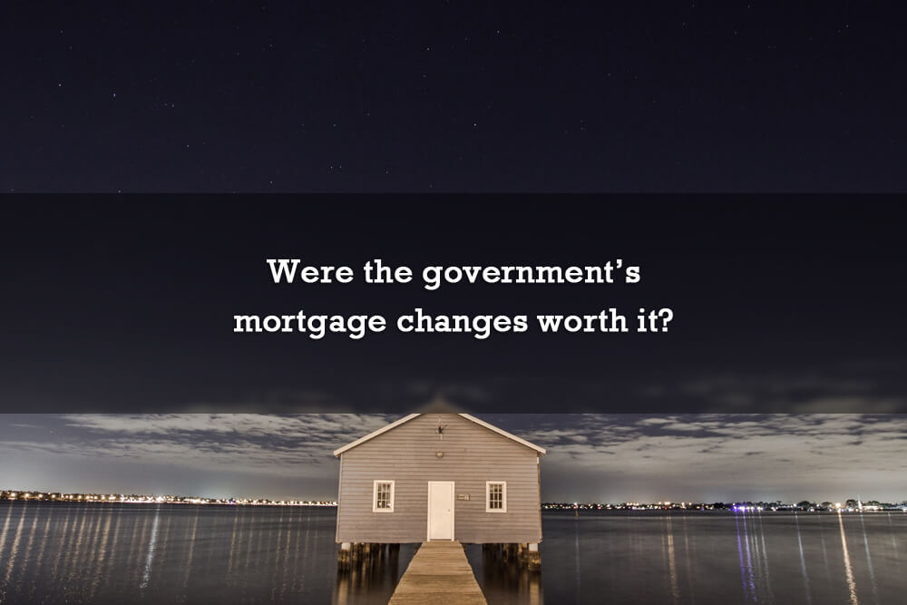 Were the government's mortgage changes worth it?