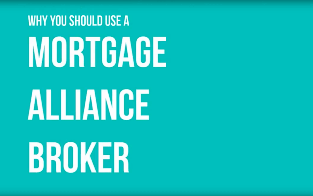 7 reasons to use a Mortgage Alliance broker